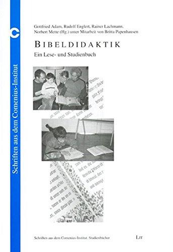 Bibeldidaktik: Ein Lese- und Studienbuch (Schriften aus dem Comenius-Institut. Studienbücher)