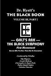 Black Book Volume 3, Part I: The Black Symphony, First Movement (The Black Books)