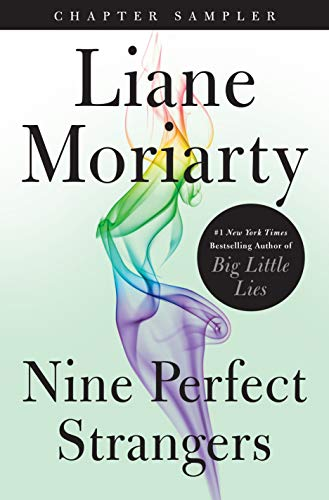 Nine Perfect Strangers: Chapter Sampler by [Moriarty, Liane]
