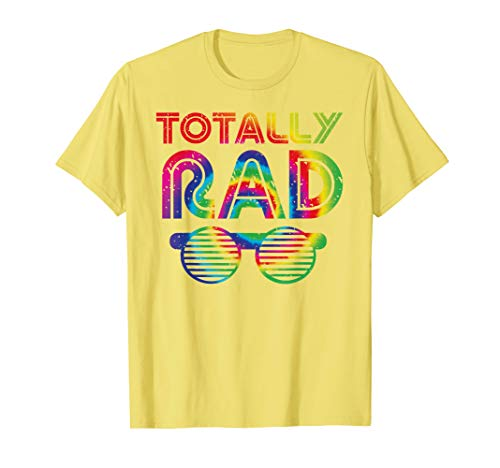 Funny 80's Totally Rad Shirt | Tie Dye 1980's Lover Tee Gift ()