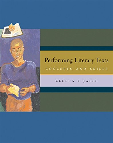 Performing Literary Texts: Concepts and Skills