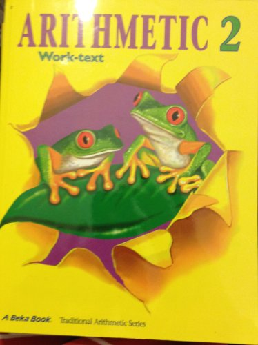 Arithmetic 2 Work-text / A Beka Book for sale  Delivered anywhere in USA