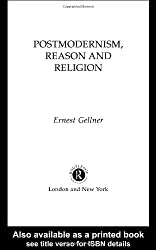 Postmodernism, Reason and Religion
