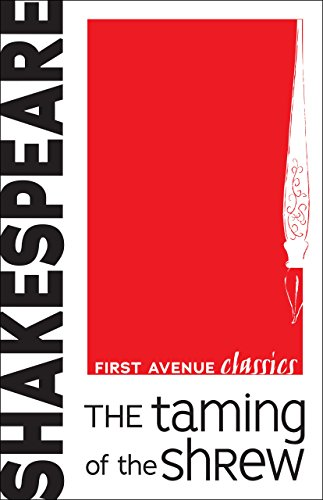 The Taming of the Shrew (First Avenue Classics TM) (Bianca In The Taming Of The Shrew)