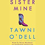 Sister Mine: A Novel | Tawni O'Dell