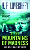 At the Mountains of Madness: And Other Tales of Terror by H. P. Lovecraft (1991-09-13)