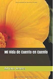 Mi Vida de Cuento en Cuento (Spanish Edition)