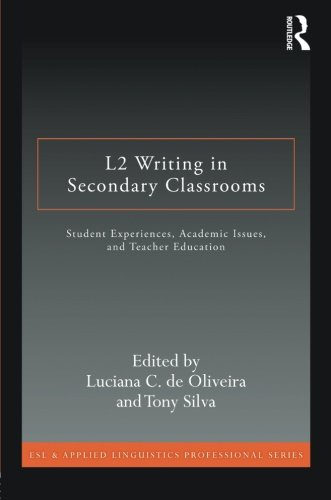 L2 Writing in Secondary Classrooms (ESL & Applied Linguistics Professional Series)