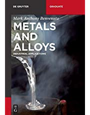 Metals and Alloys: Industrial Applications