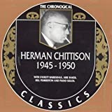 Classics 1945 - 1950 by Herman Chittison (2003-12-22)