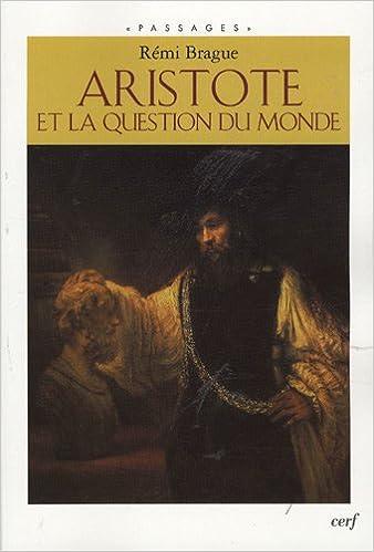 Télécharger des livres complets Aristote et la question du monde ePub