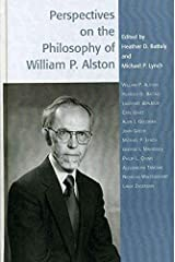 [(Perspectives on the Philosophy of William P. Alston)] [Edited by Heather D. Battaly ] published on (April, 2005) Hardcover