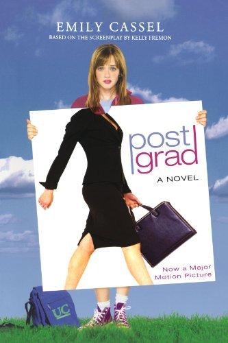 Post Grad: A Novel