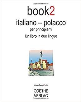 Amazon it: Book2 Italiano - Polacco Per Principianti: Un