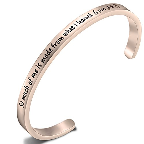 ZISEI Teacher Bracelet Teacher Gift So Much of Me Is Made From What I Learned From You Cuff Bangle Bracelet,Appreciation Gift from Student(Rose Gold) (What Is A Nice Thank You Gift)