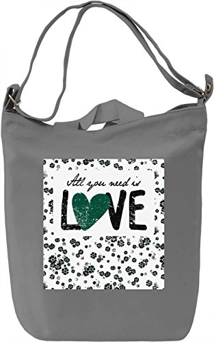 Love is all You Need Borsa Giornaliera Canvas Canvas Day Bag| 100% Premium Cotton Canvas| DTG Printing|