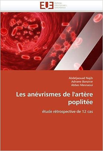 Amazon.fr - Les anévrismes de l''artère poplitée ...