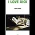 I Love Dick (Semiotext(e) / Native Agents)