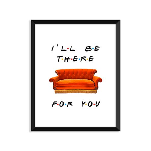 (Serif Design Studios I'll Be There for You - Sofa Couch, Friends Tv Show - Unframed Art Print Or Greeting Card)