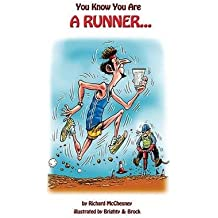 [(You Know You are a Runner)] [By (author) Richard McChesney ] published on (August, 2013)