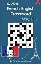 The Lexis French-English Crossword Magazine: 1