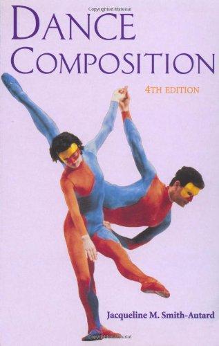 Dance Composition (Theatre Arts (Routledge Paperback))