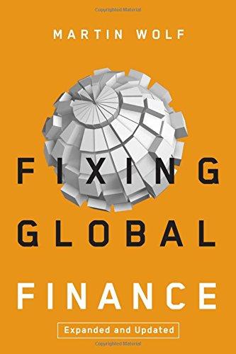 Fixing Global Finance (Forum on Constructive Capitalism) (Global Price Fixing)