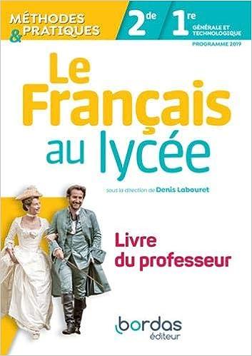 Le Francais Au Lycee Methodes Pratiques 2de 1re Livre Du