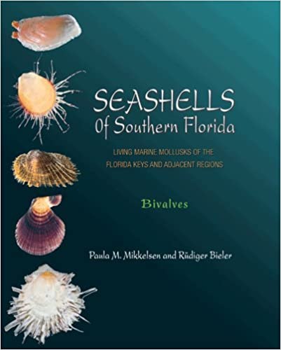 Seashells of Southern Florida: Living Marine Mollusks of the