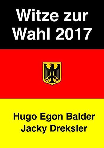 Witze zur Wahl 2017: Die besten politischen Gags zur Bundestagswahl