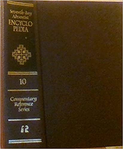 Seventh day adventist encyclopedia commentary reference series vol seventh day adventist encyclopedia commentary reference series vol 10 revised edition fandeluxe Gallery