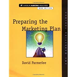 Preparing the Marketing Plan (AMA Marketing Toolbox) by Parmerlee, David