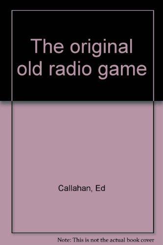 The Original Old Radio Game