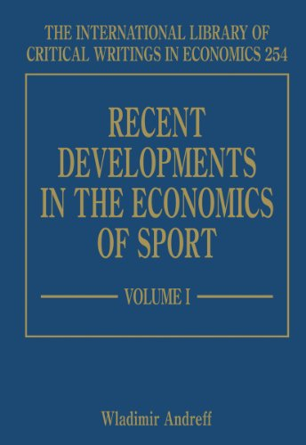 Recent Developments in the Economics of Sport (The International Library of Critical Writings in Economics Series)