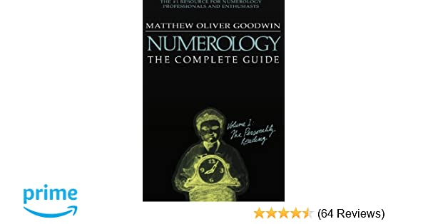 Numerology the complete guide volume 1 the personality reading numerology the complete guide volume 1 the personality reading matthew oliver goodwin 9781564148599 amazon books fandeluxe Choice Image