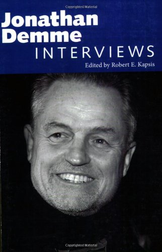 Jonathan Demme: Interviews (Conversations with Filmmakers (Paperback)) pdf epub