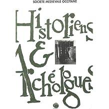 Historiens et Archéologues: Actes de la 3e Session d'histoire médiévale de Carcassonne (CNEC et CAML), 28 août-1er septembre 1990