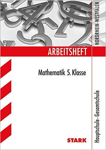 Arbeitsheft Hauptschule - Mathematik 5. Klasse - NRW