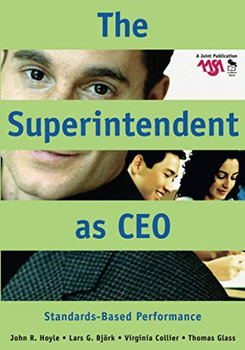 The Superintendent as CEO: Standards-Based Performance (NULL)
