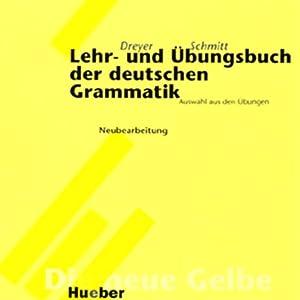 Lehr- und Übungsbuch der deutschen Grammatik - Neubearbeitung Hörbuch