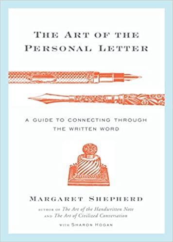 the art of the personal letter a guide to connecting through the