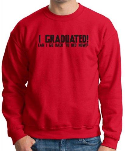 I Graduated Can I Go Back to Sleep Now Crewneck Sweatshirt Medium Red