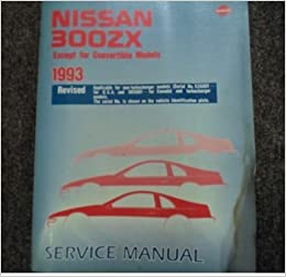 1993 Nissan 300ZX Revised Service Repair Shop Manual Factory OEM