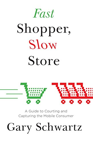 Amazon fast shopper slow store a guide to courting and fast shopper slow store a guide to courting and capturing the mobile consumer by fandeluxe Image collections