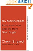 #8: Tiny Beautiful Things: Advice on Love and Life from Dear Sugar