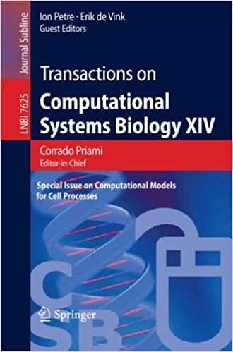 Download Transactions on Computational Systems Biology XIV: Special Issue on Computational Models for Cell Processes (Lecture Notes in Computer Science / Transactions on Computational Systems Biology) PDF