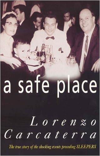 Safe Place Carcaterra Lorenzo 9780099257073 Amazon Com Books