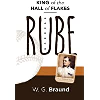 Rube Waddell: King of the Hall of Flakes