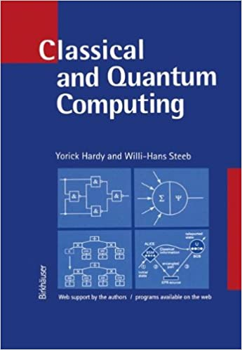 Book Classical and Quantum Computing: with C++ and Java Simulations