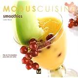 Smoothies: Plus de 70 smoothies pour votre vie active